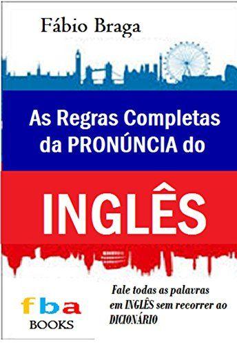 18 best aprendendo ingls images on pinterest english grammar acesse agora mesmo as regras completas da pronncia do ingls o primeiro livro escolar fandeluxe Choice Image