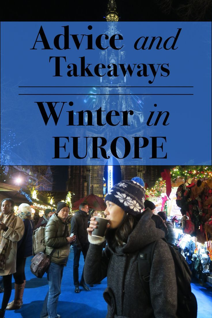 Tempted to Travel || EUROPE IN THE WINTER: TAKEAWAYS AND ADVICE
