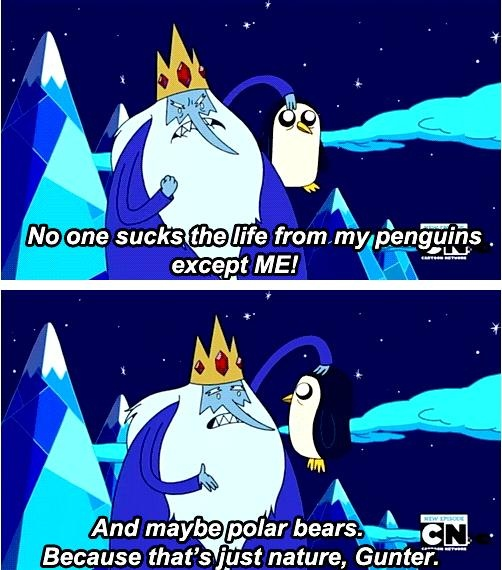 Adventure Time: not nature, since polar bears and penguins live on the opposite side of the planet!