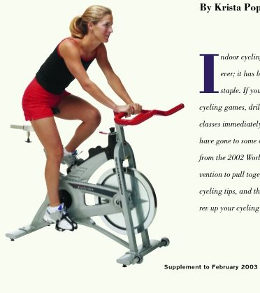 Indoor Cycling Drills - nice read ;). Lots of good indoor cycling info here!