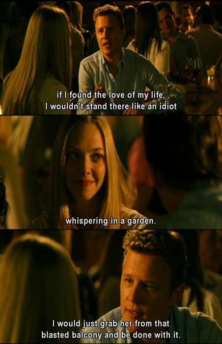 Letters to Juliet, loved that movie, but I started crying during it. not because it was so heartwrenching, I lost my phone. seriously!