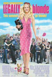 Legally Blonde - I love this movie because it's main themes are persisting when people aren't supportive as well as women supporting other women