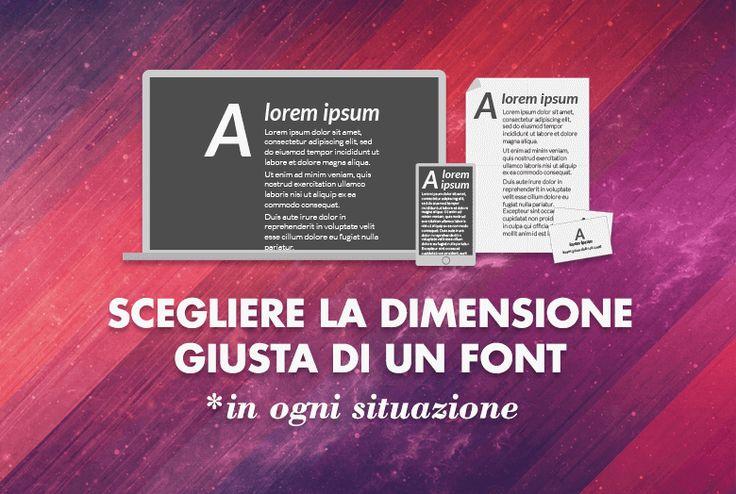 Scegliere la dimensione giusta di un font