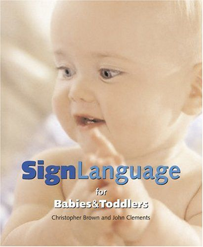 Sign Language for Babies and Toddlers( I immediately think of Meet The Fockers)