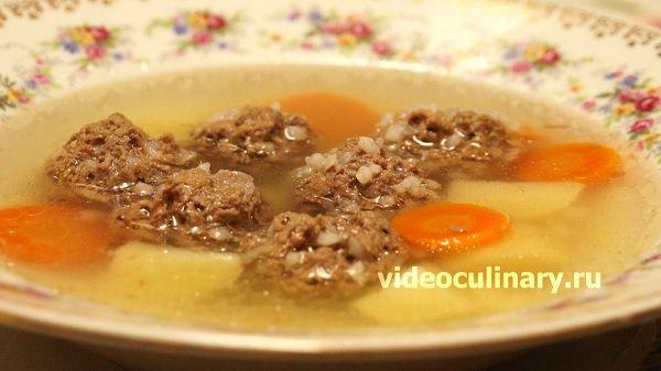 Суп с фрикадельками от videoculinary.ru