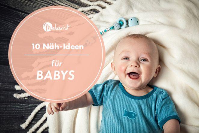 Wenn um dich herum lauter neue, kleine Menschen die Welt erblicken oder du selbst bald Mama wirst, haben wir eine tolle Auswahl an inspirierenden Näh-Ideen für Baby-Mama-Geschenke zusammengestellt!