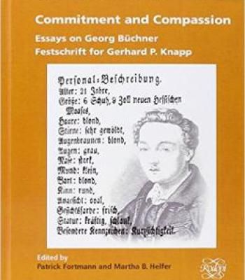 Commitment And Compassion: Essays On Georg Buchner. Festschrift For Gerhard P. Knapp PDF