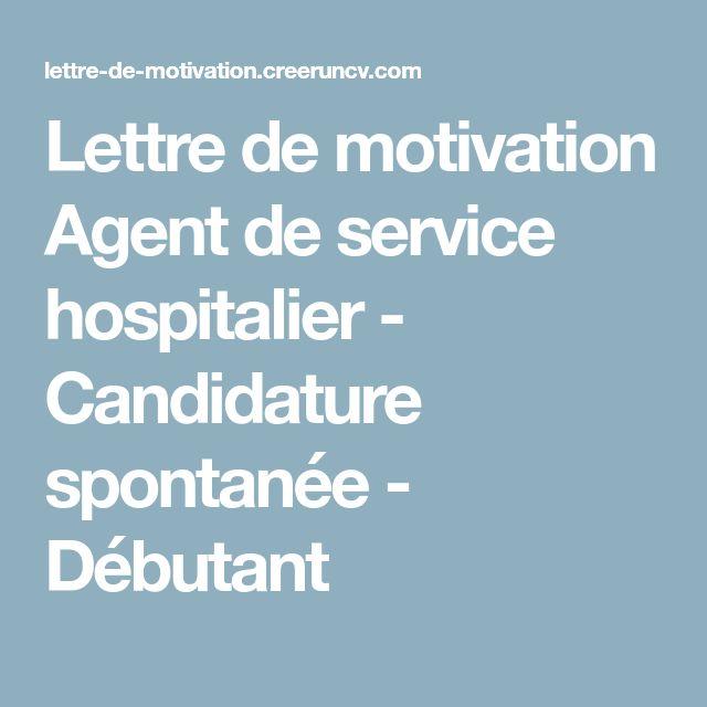Lettre de motivation Agent de service hospitalier - Candidature spontanée - Débutant