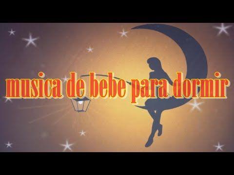 música de bebé para dormir ♫♫♫   canciones de cuna para dormir bebes rec...