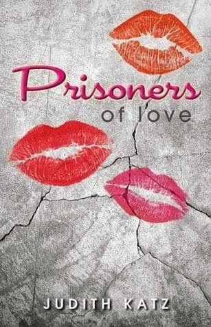 Judith Katz - Prisoners of Love