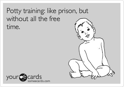 Post on why potty training is like prison.