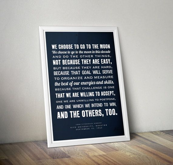 JFK Poster Quote Poster Inspirational Quote Moon Landing