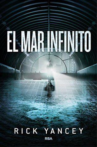 El Mar Infinito (La Quinta Ola, #2):