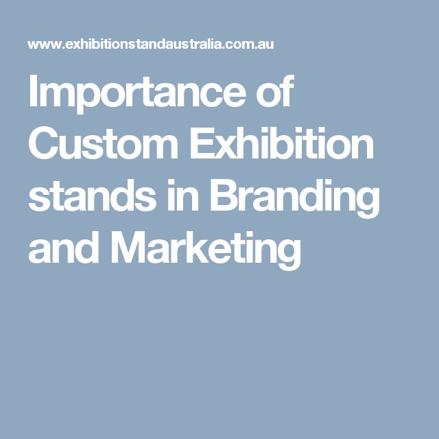 Importance of Custom Exhibition stands in Branding and Marketing