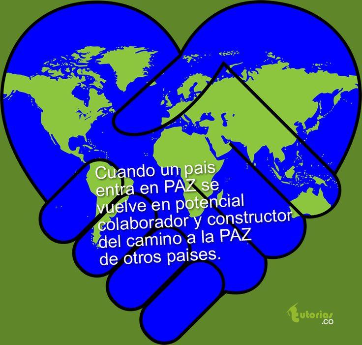 La paz de un pais ayuda a la paz del mundo.