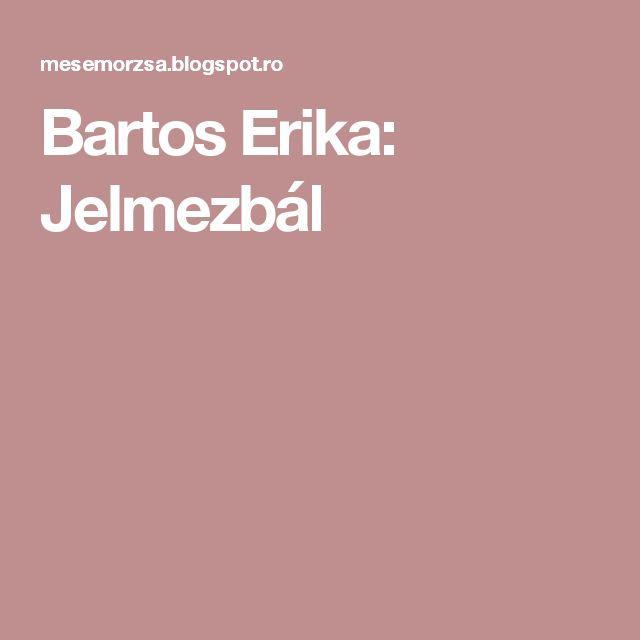 Bartos Erika: Jelmezbál