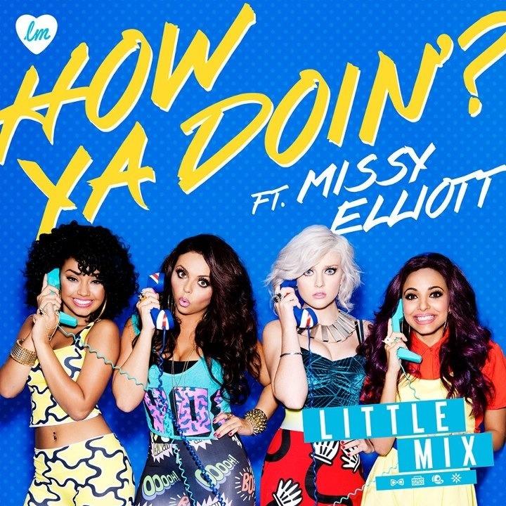 Little Mix - How Ya Doin?