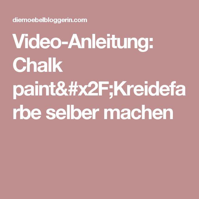 Video-Anleitung: Chalk paint/Kreidefarbe selber machen