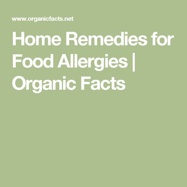 Home Remedies for Food Allergies | Organic Facts