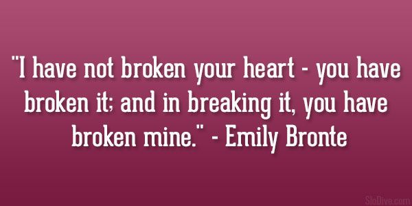 emily bront quote 21 Morose Heartbroken Quotes For Girls