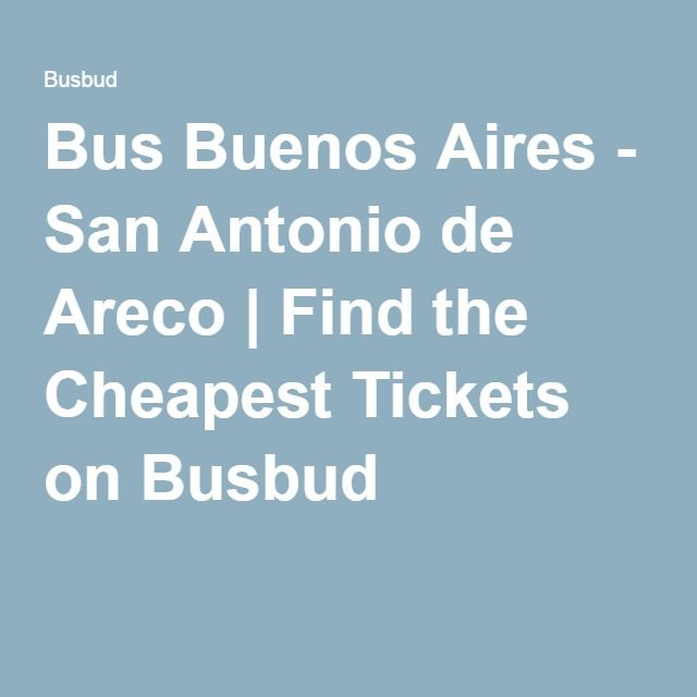 Bus Buenos Aires - San Antonio de Areco   Find the Cheapest Tickets on Busbud