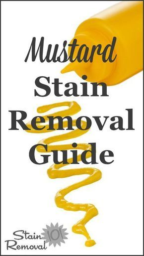 Mustard stain removal guide for clothing, upholstery and carpet {on Stain Removal 101}