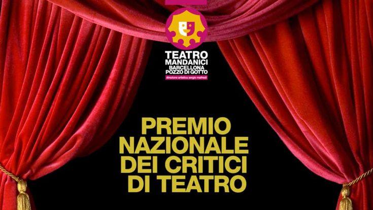 Premi della Critica dell'ANCT al teatro Mandanici di Barcellona - http://www.canalesicilia.it/premi-della-critica-dellanct-al-teatro-mandanici-barcellona/ Barcellona P.G., Premi Critica, Teatro Mandanici