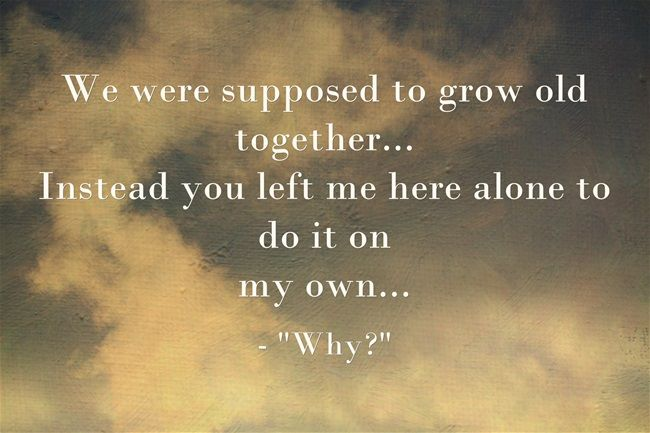 We Will Grow Old Together Quotes: Best 25+ You Left Me Ideas On Pinterest