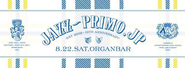 "senses+: 2015.08.22.Sat ""PRIMO"" at Organ Bar"