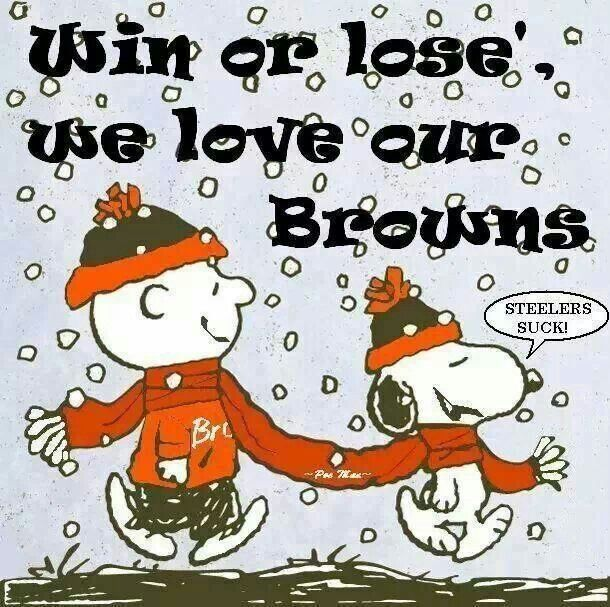 Love Our Browns ... even when they lose
