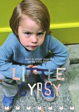 MY LITTLE SQUARE - BACK TO SCHOOL CATALOG / Little Gypsy