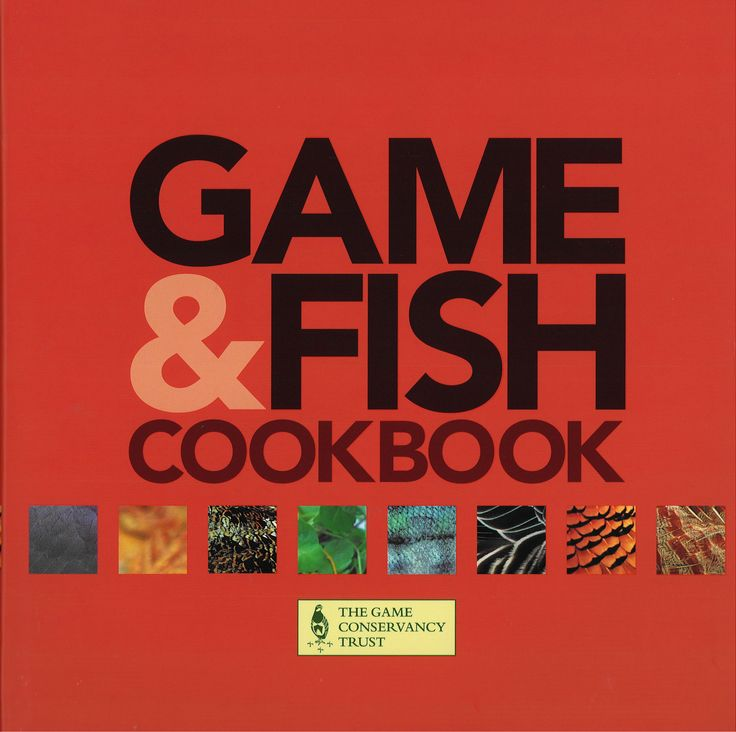 Game & Fish Cookbook. #country #book #game #birds #gamekeeping #cooking #recipes #food #GBGameWeek