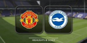 awesome Manchester United vs Brighton & Hove Albion Highlights