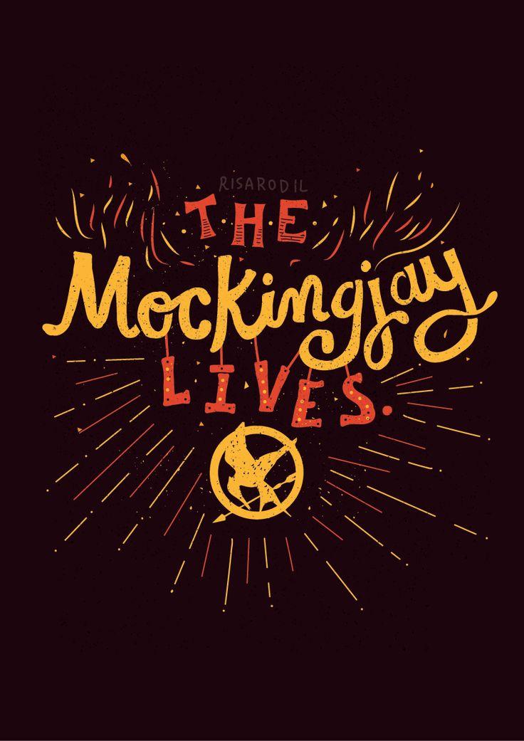 The Mockingjay Lives -Risa Rodil