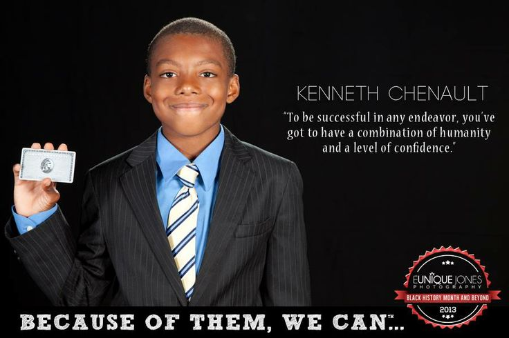 Eunique Jones Gibson's 'Because of Them, We Can' Campaign (Kenneth Chenault) Did you know that Kenneth Chenault is the CEO of American Express and is one of the first (and few) African American CEOs of a fortune 500 company?