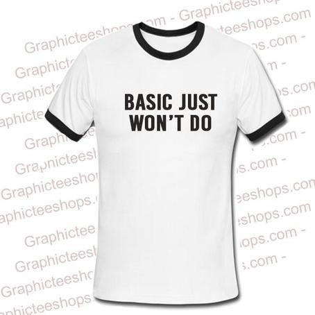 Basic Just Won't do Ringer tshirt