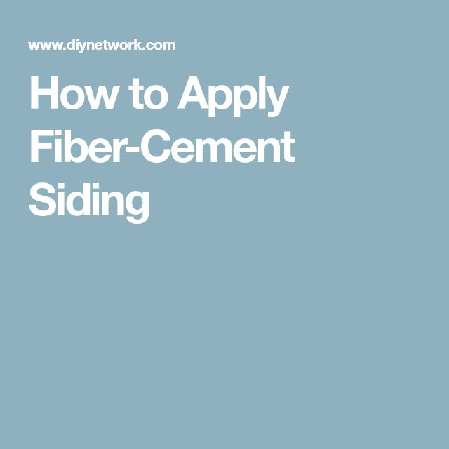 How to Apply Fiber-Cement Siding