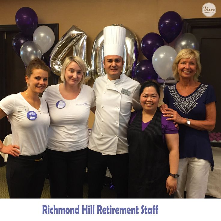 Richmond Hill Retirement Staff are proud to be employees of VERVE! Cheers to another 40 Years of Excellence!