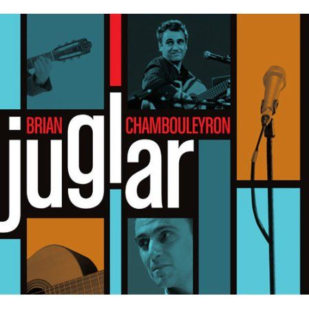 Brian Chambouleyron - Juglar [CD]