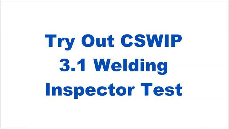 Try Out CSWIP 3.1 Welding Inspector Exam