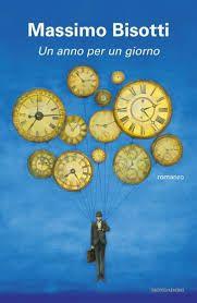 Libri in uscita: Recensione 'Un anno per un giorno' di Massimo Biso...