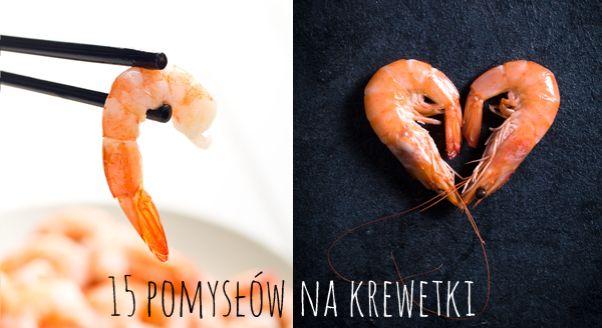 Jeśli jesteście z tych, którzy nie są w stanie przejść koło krewetek obojętnie – dobrze trafiliście. Zapraszamy na krewetkową ucztę! Przed wami top 15 krewetkowych dań z najpiękniejszych polskich blogów kulinarnych.