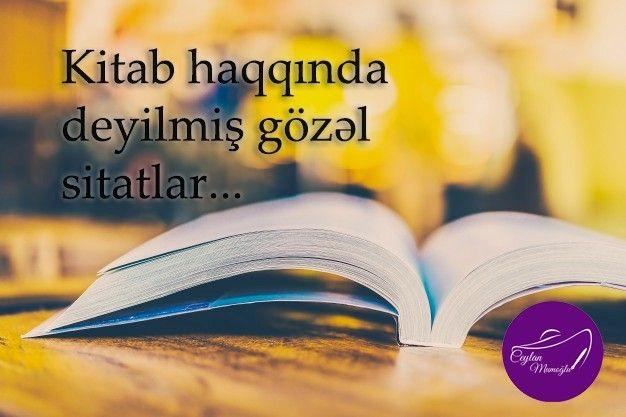 Kitab Haqqinda Deyilmis Gozəl Sitatlar Kitap Yazici Varis