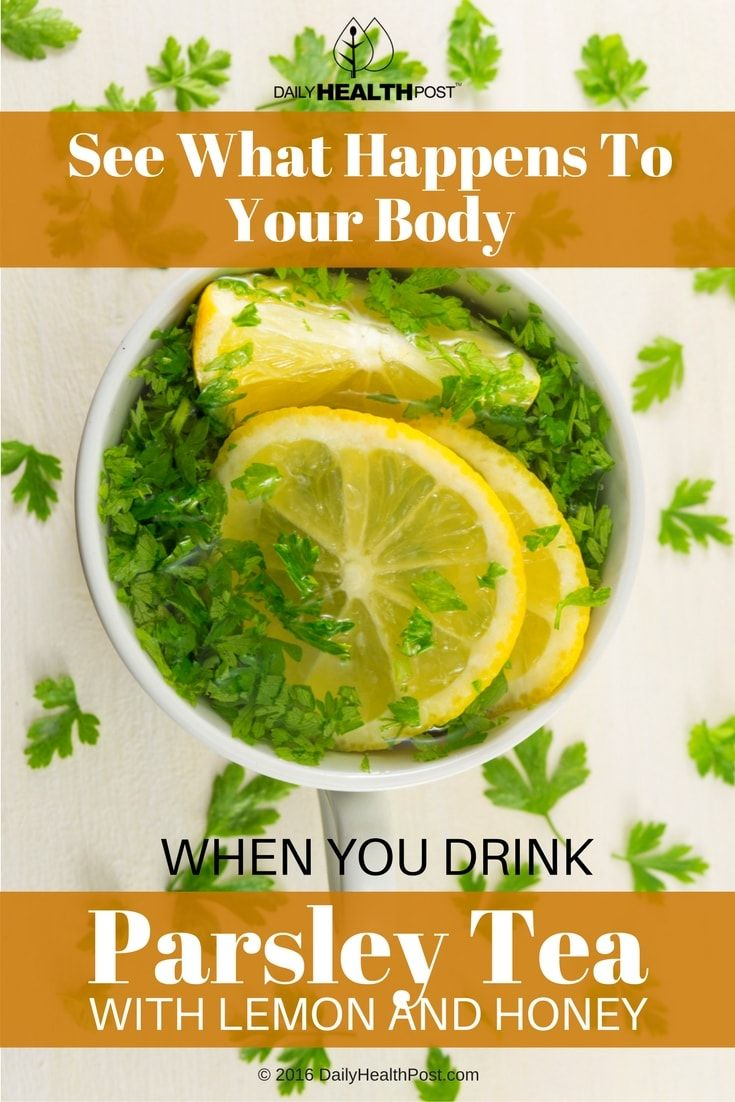 See What Happens To Your Body When You Drink Parsley Tea with Lemon and Honey via @dailyhealthpost