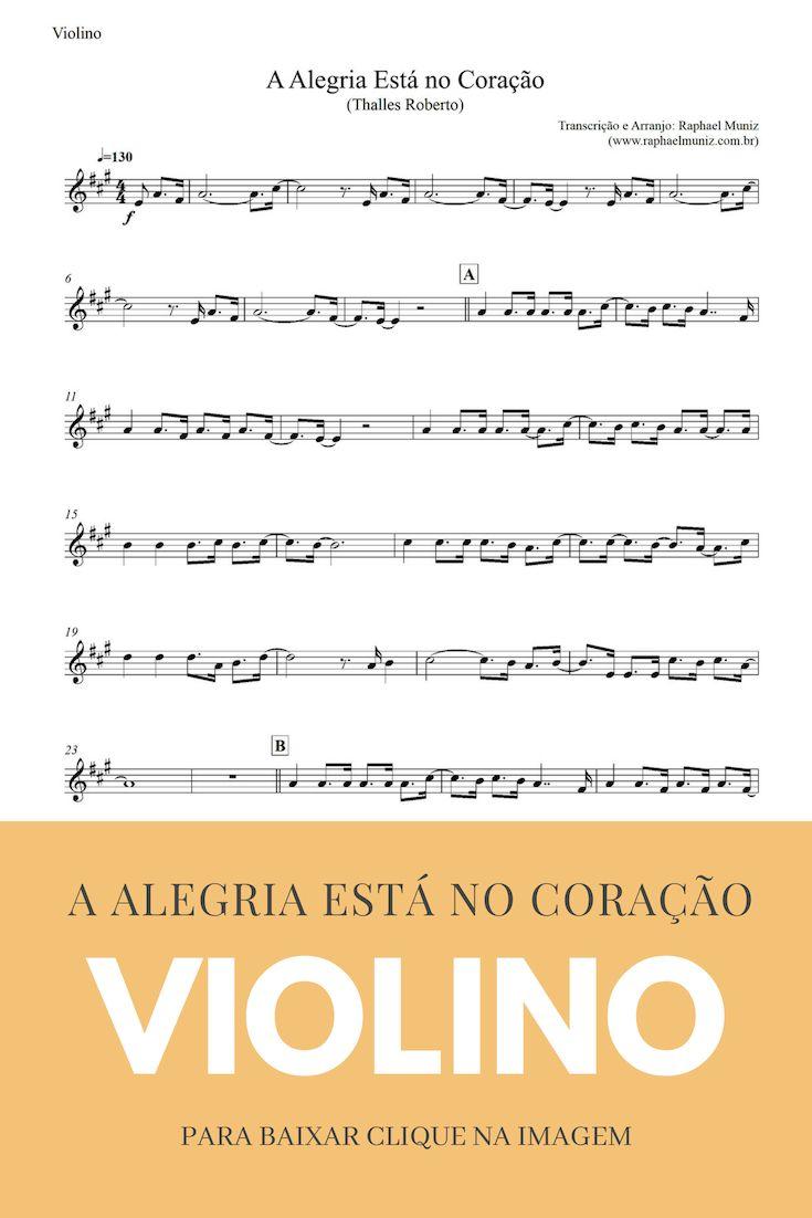 A Alegria Esta No Coracao Partitura Para Violino Para Baixar A