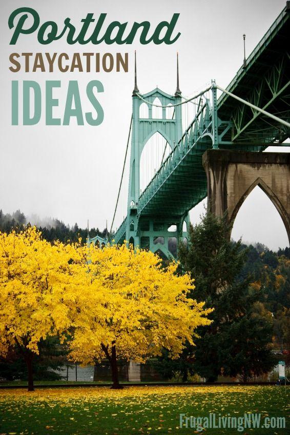 Portland Staycation Ideas: Tons of ways to enjoy Portland, Oregon. List includes options for every budget.