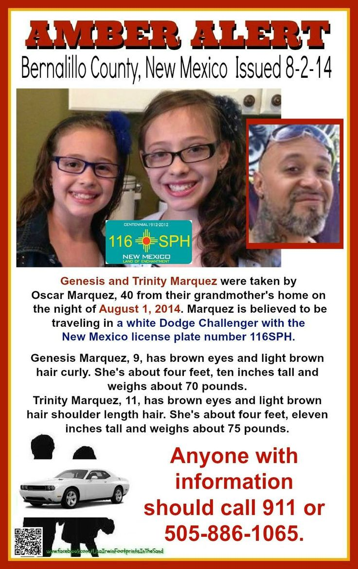 AMBER ALERT! 8/1/2014: Sisters Trinity Marquez, age 9, and Genesis Marquez, age 11, are #missing from Bernalillo County, New Mexico. According to their mother, the girls were visiting their grandmother's house. When she went to bed their father, Oscar Marquez, age 40, took the girls and all of their belongings.   ***Thank you for repinning!