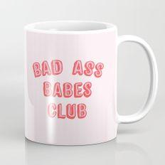 BAD ASS BABES CLUB Mug