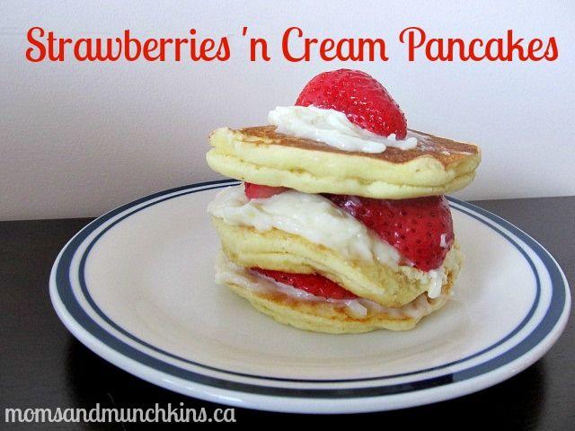 Strawberries and Cream Pancakes - Moms & Munchkins