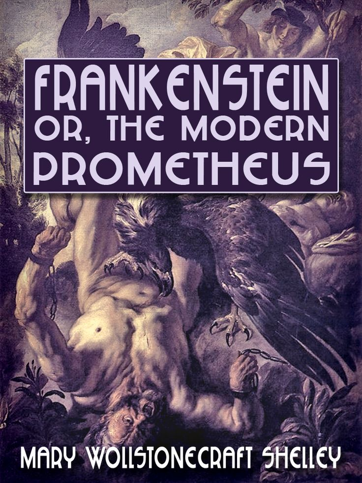 Frankenstein ------- (Mary Shelley)